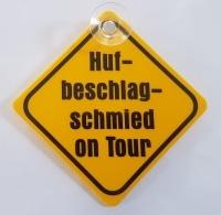 """Autoschild """"Hufbeschlagschmied on Tour"""""""